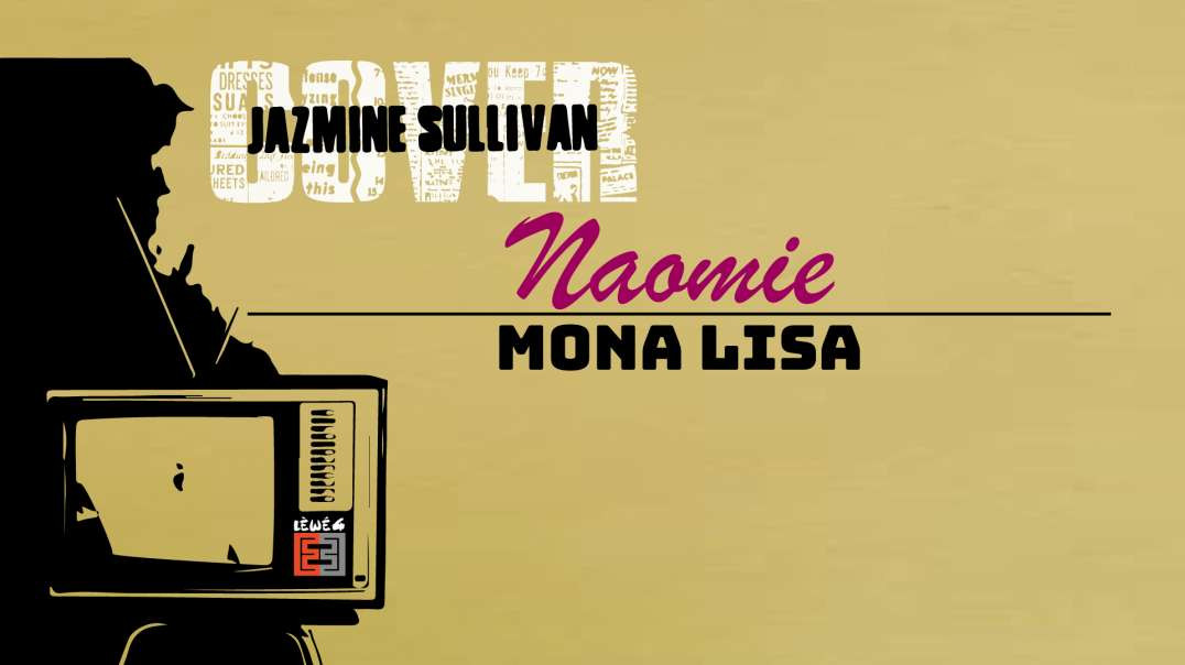 MASTERPIECE - Covered by Naomie (Lèwé 4) - #monalisa